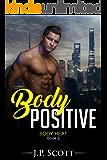 Body Positive (Body Heat Book 2)