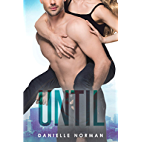 Until (Iron Orchids Book 5)
