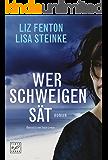 Wer Schweigen sät (German Edition)