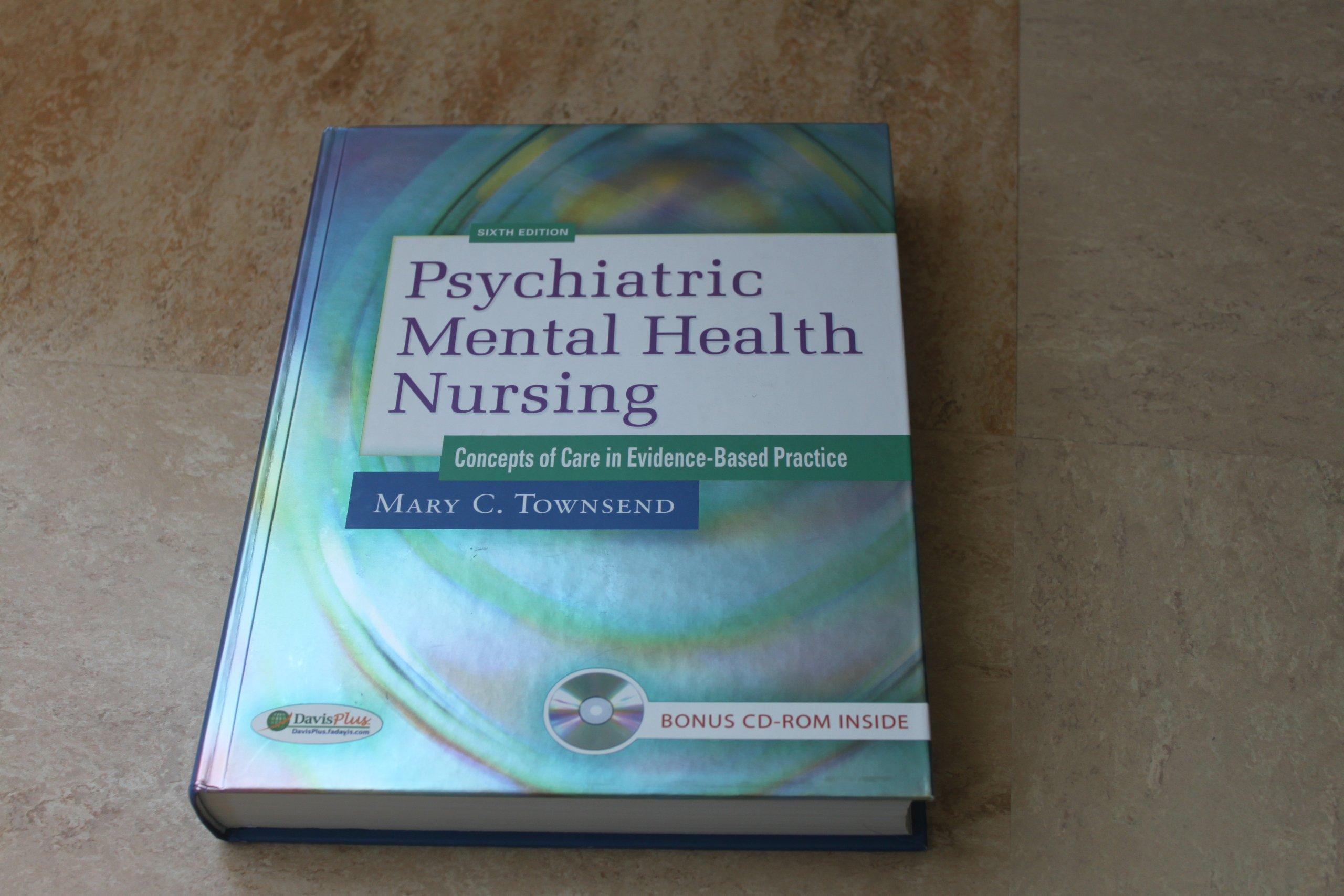 Psychiatric Mental Health Nursing Concepts Of Care In Evidence