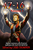 47 - 16: Short Fiction and Poetry Inspired by David Bowie: Volume I