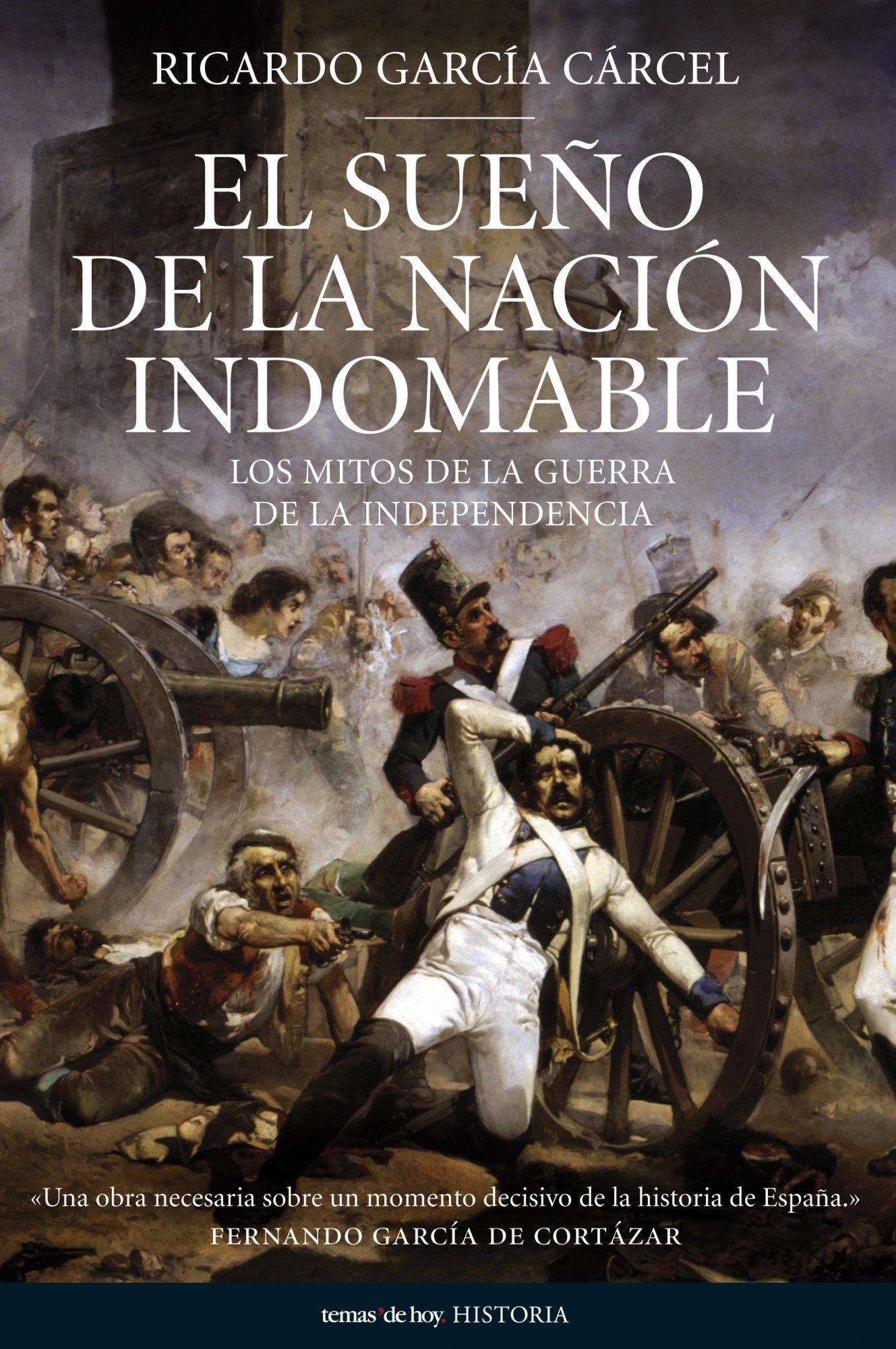 El sueño de la nación indomable (Historia): Amazon.es: García Cárcel, Ricardo: Libros