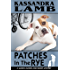Patches in the Rye (The Marcia Banks and Buddy Cozy Mysteries Book 5)