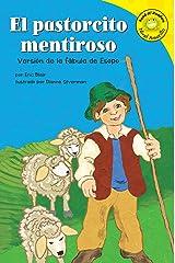 El pastorcito mentiroso (Read-it! Readers en Español: Fábulas) (Spanish Edition) Kindle Edition