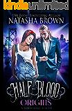 Half-Blood Origins: A Paranormal Series (Half-Bloods Book 3)