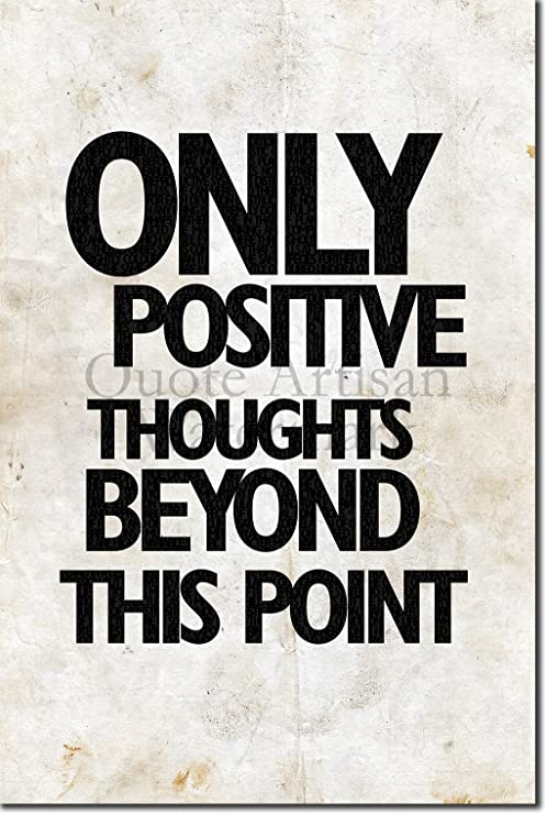 Only Positive Thoughts Inspirational Motivational Quote Typography Gift Poster