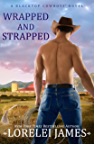 Wrapped and Strapped (Blacktop Cowboys Book 7)
