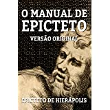 O MANUAL DE EPICTETO: VERSÃO ORIGINAL