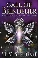 Call of Brindelier (Keepers of the Wellsprings Book 3)