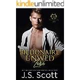 Billionaire Unwed~Zeke: The Billionaire's Obsession
