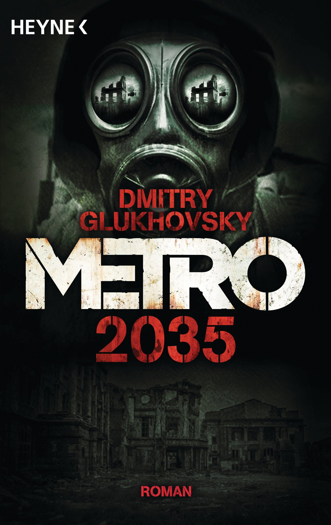 Metro 2035: Roman (Metro-Romane, Band 3) (Englisch) Taschenbuch – 9. Januar 2018 Dmitry Glukhovsky M. David Drevs Heyne Verlag 3453319028
