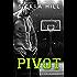 Pivot: A College Sports Romance (Courting Love Book 3)