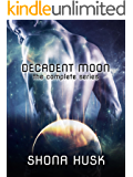 Decadent Moon: the complete series