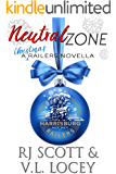 Neutral Zone: A Railers Christmas Story (Harrisburg Railers Hockey Book 7)
