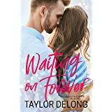 Waiting on Forever (Forever in Laketon Book 1)