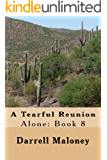 A Tearful Reunion: Alone: Book 8