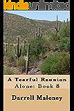 A Tearful Reunion: Alone: Book 8