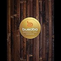 Bangkok Thai: The Busaba Cookbook (English Edition)