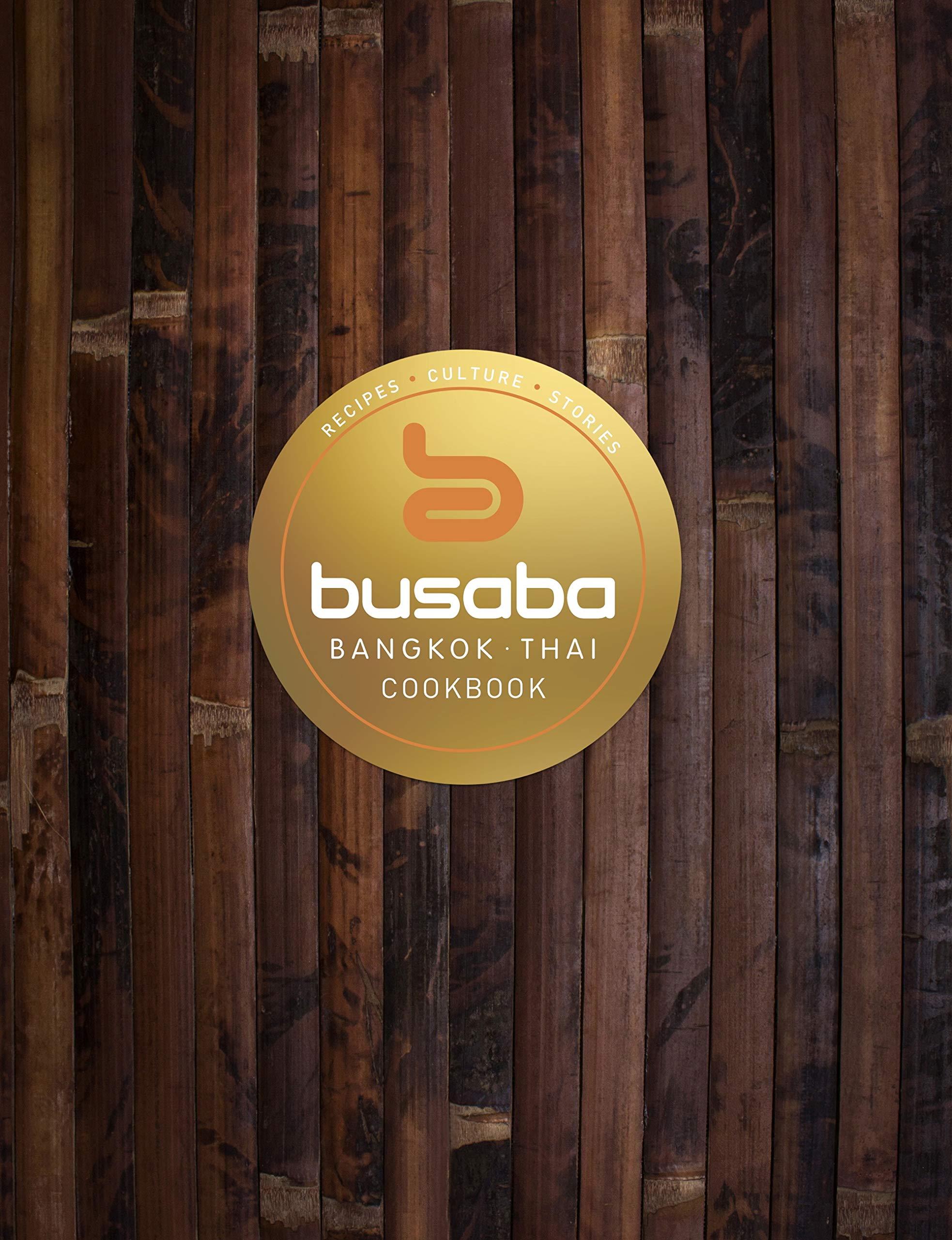Bangkok Thai  The Busaba Cookbook  English Edition