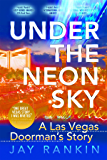 Under The Neon Sky (English Edition)