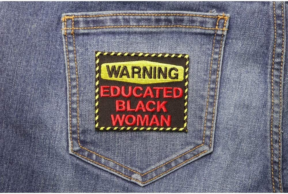 Warning Educated Black Woman Fun Patch Embroidered Iron on Patch 3x2.5 inch