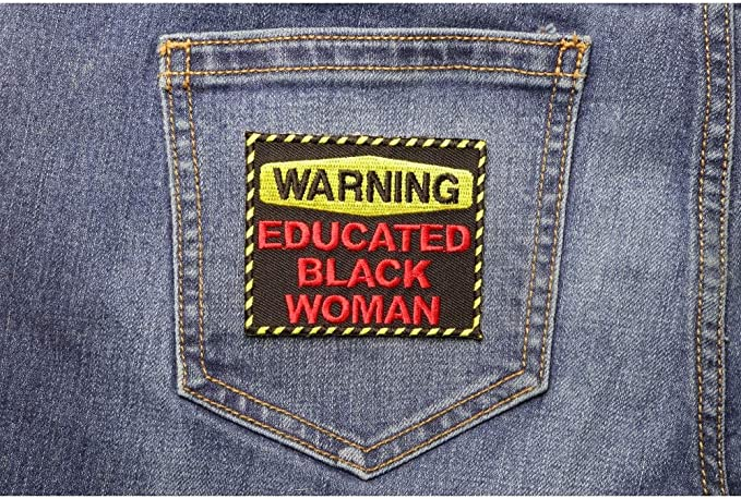 Novelty 051-L Warning Educated Black Man Embroidered Iron On Patch