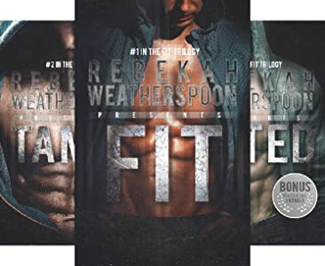 The Fit Trilogy