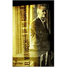 El manuscrito de mi abuelo. (Spanish Edition) Jan 11, 2014