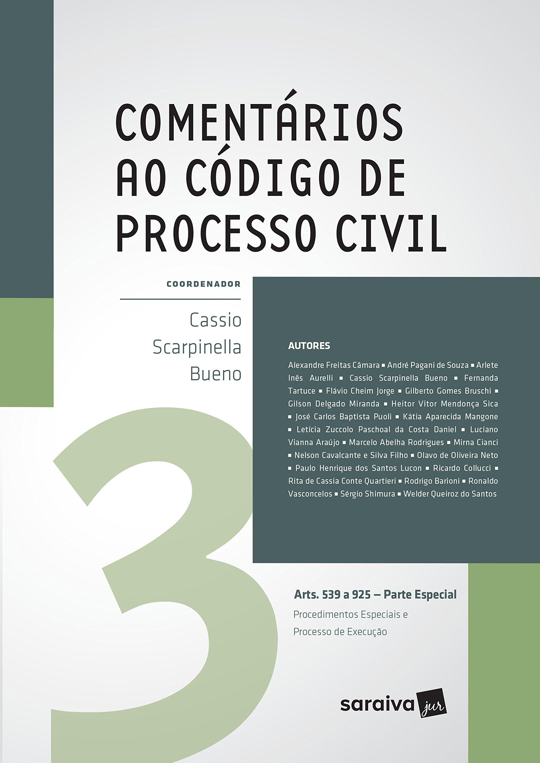 Read Online Comentarios Ao Codigo De Processo Civil. Artigos 539 A 925. Parte Especial. Procedimentos Especiais E Processo De Execucao – Volume 3 (Em Portugues do Brasil) pdf