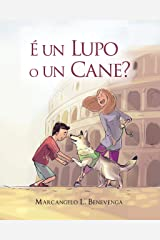 É un Lupo o un Cane? (Italian Edition) Kindle Edition