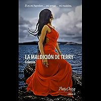 Romántica: La Maldición de Terry - Colapso VoL.3: (Erótica) (Los Morris)