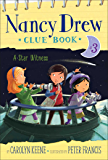 A Star Witness (Nancy Drew Clue Book Book 3)
