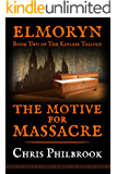 The Motive for Massacre (The Kinless Trilogy Book 2)