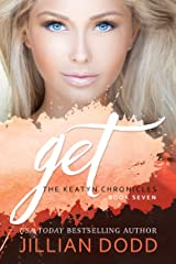 Get Me: A Prep School Romance (The Keatyn Chronicles Book 7) Kindle Edition