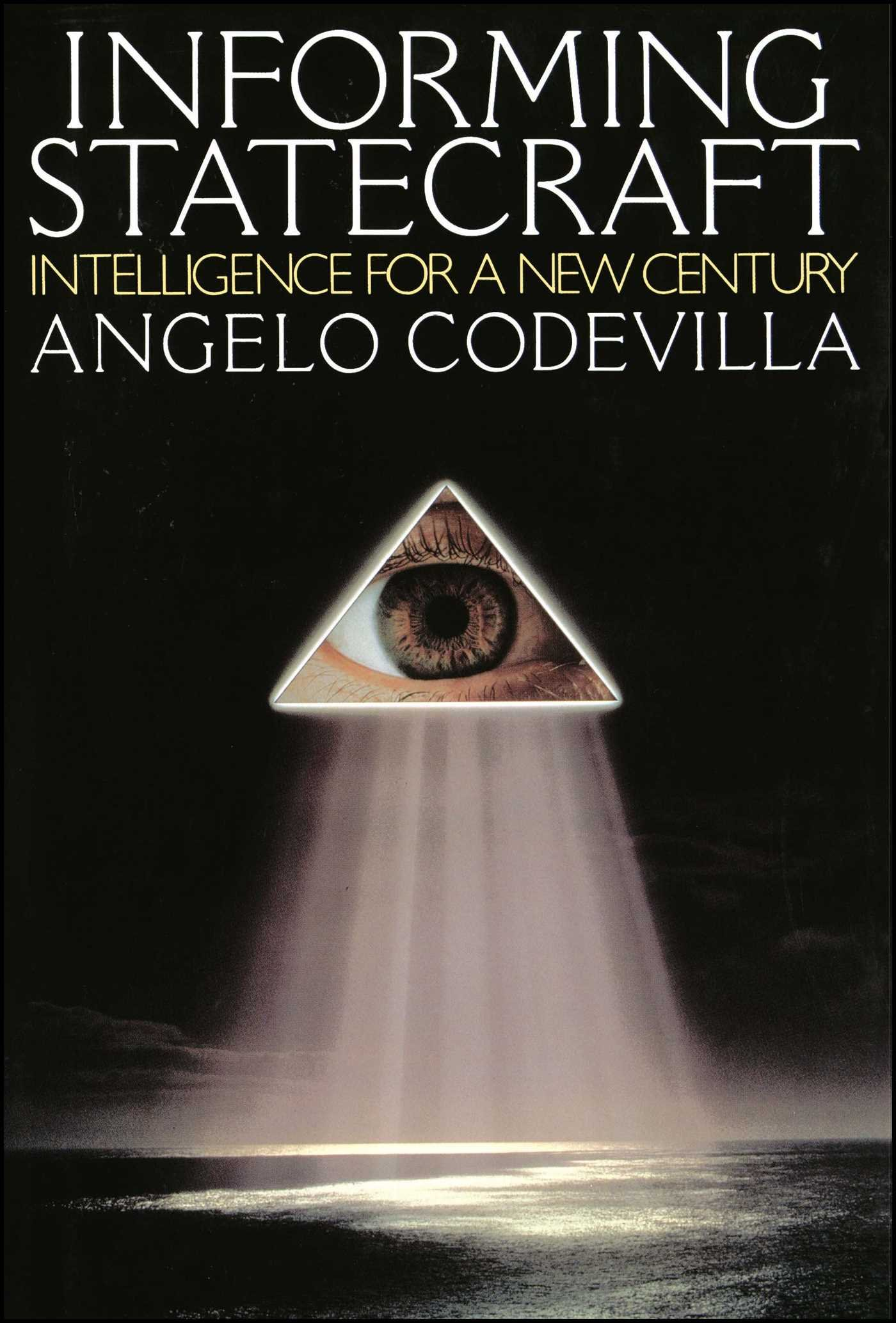 Informing Statecraft: Angelo Codevilla: 9780743244848: Amazon: Books