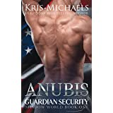 Anubis (Guardian Security Shadow World Book 1)