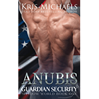 Anubis (Guardian Security Shadow World Book 1) (English Edition)