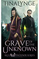 Grave of the Unknown (Blue Phoenix Book 4) Kindle Edition