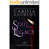 Soul Legacy: The Windhaven Witches Series