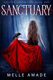 Sanctuary: YA Dark Urban Fantasy (Shifter Chronicles Book 1)