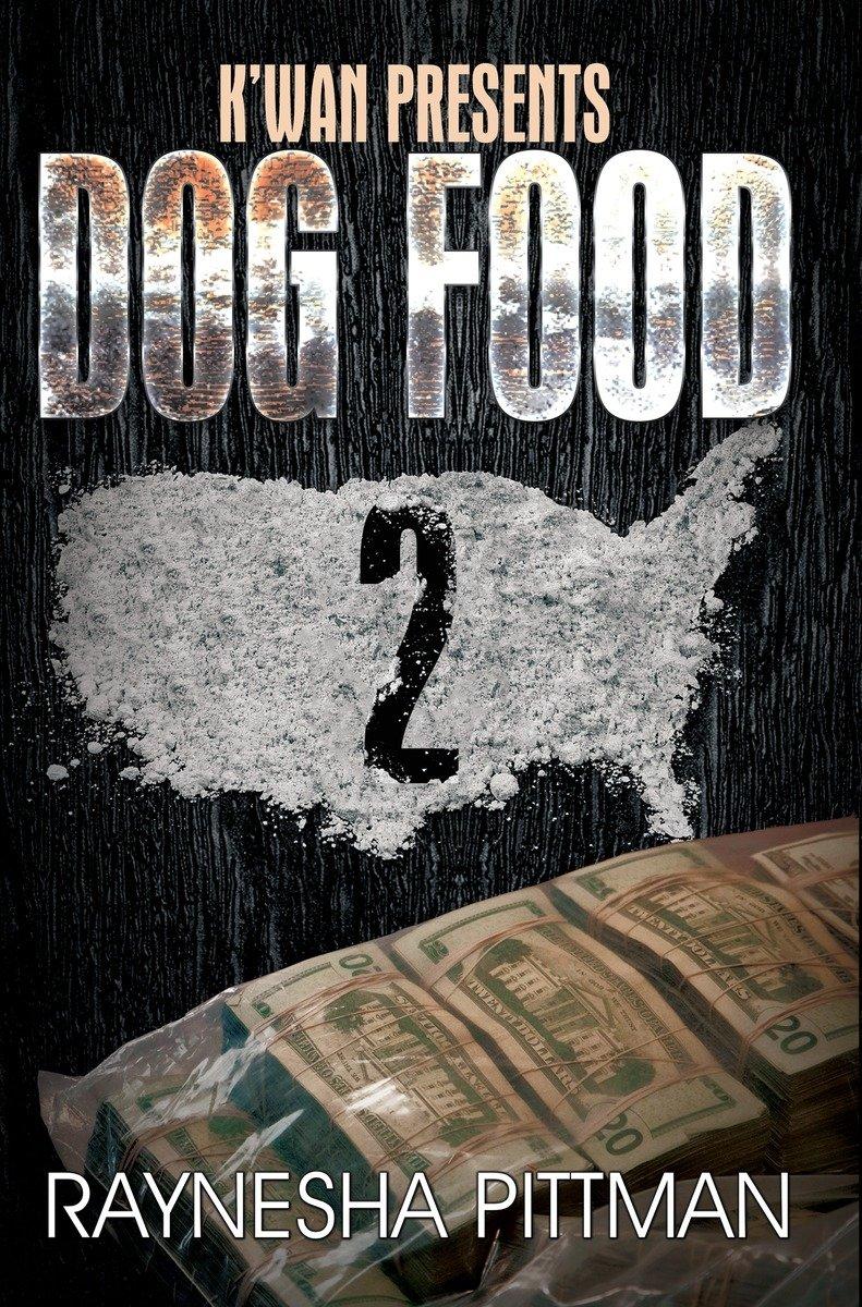 Dog Food 2: K'wan Presents