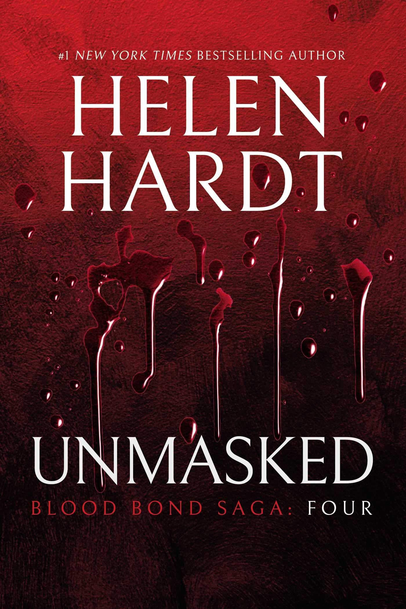 Unmasked: Blood Bond: Volume 4 (Parts 10, 11 & 12) (Blood Bond Saga (4))