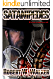 SATANIPEDES: An Abe Stroud Archeology vs. Supernatural Thriller (BLOODSCREAMS Book 8)
