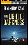The Light Of Darkness (The Ocean Beach Island Series Book 7)