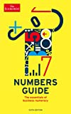 The Economist Numbers Guide 6th Edition: The Essentials of Business Numeracy