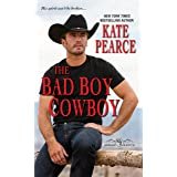 The Bad Boy Cowboy (Morgan Ranch Book 4)