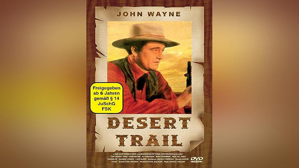 Desert Trail - John Wayne