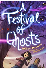 A Festival of Ghosts Kindle Edition