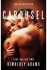 Carousel (Fire Ballad Book 2) Kindle Edition