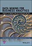 Data Mining for Business Analytics: Concepts, Techniques, and Applications with JMP Pro
